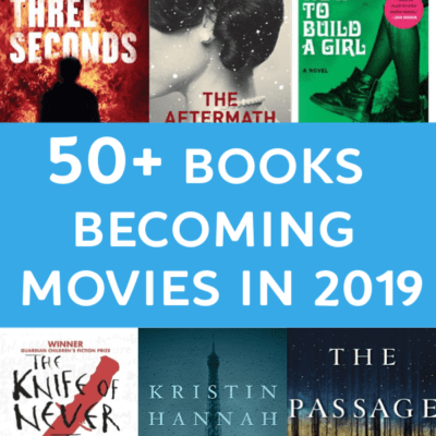 Book to Movie Adaptations In 2019: there are so many comics and books becoming movies & tv shows in 2019! What ones have you read or are on your list to read?